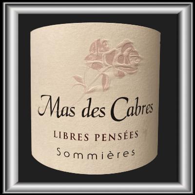 Libres Pensées 2018, le vin du Mas des Cabres pour notre blog sur le vin